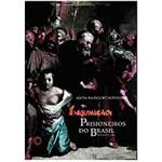 Livro - Inquisição: Prisioneiros do Brasil