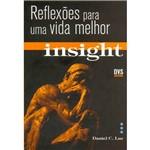 Livro - Insight Reflexões para uma Vida Melhor Volume 01 - Sem CD-Rom