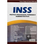Livro - INSS: Prática Processual Forense e Administrativa