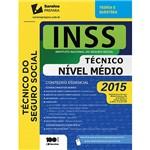 Livro - INSS: Técnico do Seguro Social: Nível Médio 2015 - Série Teoria e Questões