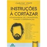 Livro - Instruções à Cortázar: Homenagem de Cronópios, Famas e Esperanças