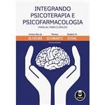 Livro - Integrando Psicoterapia e Psicofarmacologia: Manual para Clínicos