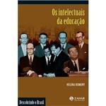 Livro - Intelectuais da Educação, os
