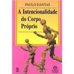 Livro - Intencionalidade do Corpo Próprio