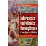 Livro - Interesses Individuais Homogêneos e Seus Aspectos Polêmicos