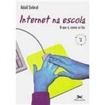 Livro - Internet na Escola: o que É, Como se Faz