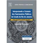 Livro - Interpretando o Estatuto dos Funcionários Públicos do Estado do Rio de Janeiro
