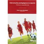 Livro - Intervenções Pedagógicas no Esporte: Práticas e Experiências
