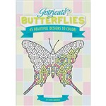 Livro - Intricate Butterflies - 45 Beautiful Designs To Color!