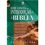 Livro - Introdução à Bíblia - Série Concisa