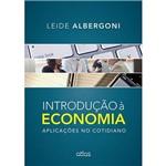 Livro - Introdução à Economia: Aplicações no Cotidiano