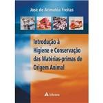 Livro - Introdução à Higiene e Consevação das Matérias-Primas de Origem Animal