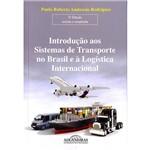 Livro - Introdução Aos Sistemas de Transporte no Brasil e à Logística Internacional