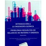 Livro - Introducción a La Ingeniería Química: Problemas Resueltos de Balances de Materia Y Energía
