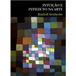 Livro - Intuição e Intelecto na Arte