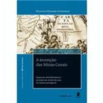 Livro - Invenção das Minas Gerais, a