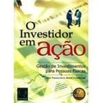 Livro - Investidor em Ação - Gestão de Investimentos para Pessoas Físicas, o