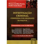 Livro - Investigação Criminal: Conduzida por Delegado de Polícia