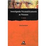 Livro - Investigando Psicanaliticamente as Psicoses