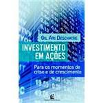 Livro - Investimento em Ações: para os Momentos de Crise e de Crescimento