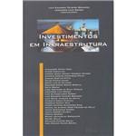 Livro - Investimentos em Infraestrutura