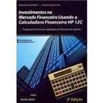 Livro - Investimentos no Mercado Financeiro Usando a Calculadora Financeira HP