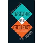 Livro - Investimentos para não Especuladores