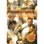 Livro - Investindo em Ações com Estratégia e Disciplina