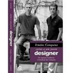Livro - Irmãos Campana - Cartas a um Jovem Designer