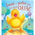 Livro - Isac, o Pato que não Fazia Quac