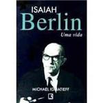 Livro - Isaiah Berlin - uma Vida