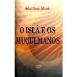 Livro - Isla e os Muçulmanos, os