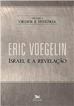 Livro - Israel e a Revelação: Ordem e História Vol. 1