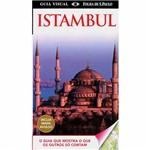 Livro - Istambul: o Guia que Mostra o que os Outros só Contam - Coleção Guia Visual