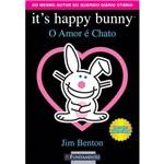 Livro - It´s Happy Bunny - o Amor é Chato