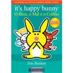 Livro - It´s Happy Bunny - o Bem, o Mal e o Coelho