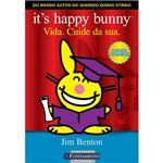 Livro - It´s Happy Bunny - Vida. Cuide da Sua