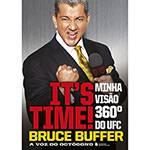 Livro - It's Time: Minha Visão 360º do UFC