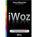 Livro - Iwoz - a Verdadeira História da Apple Segundo Seu Co-fundador