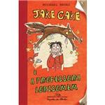 Livro - Jake Cake e a Professora Lobisomem