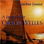 Livro - Jangada de Orson Welles