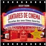 Livro - Jantares de Cinema - Receitas dos Seus Filmes Favoritos