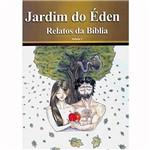Livro - Jardim do Éden - Relatos da Bíblia