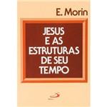 Livro - Jesus e as Estruturas de Seu Tempo