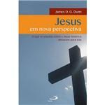 Livro - Jesus em Nova Perspectiva: o que os Estudos Sobre o Jesus Histórico Deixaram para Trás