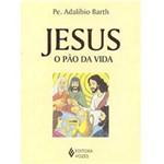 Livro - Jesus, o Pão da Vida