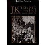Livro - Jk Triunfo e Exílio - um Estadista Brasileiro em Portugal