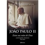 Livro - João Paulo II: Estou Nas Mãos de Deus