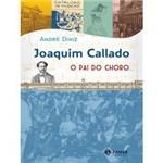 Livro - Joaquim Callado, o Pai do Choro