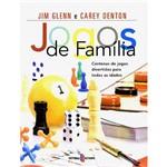 Livro - Jogos de Família - Centenas de Jogos Divertidos para Todas as Idades
